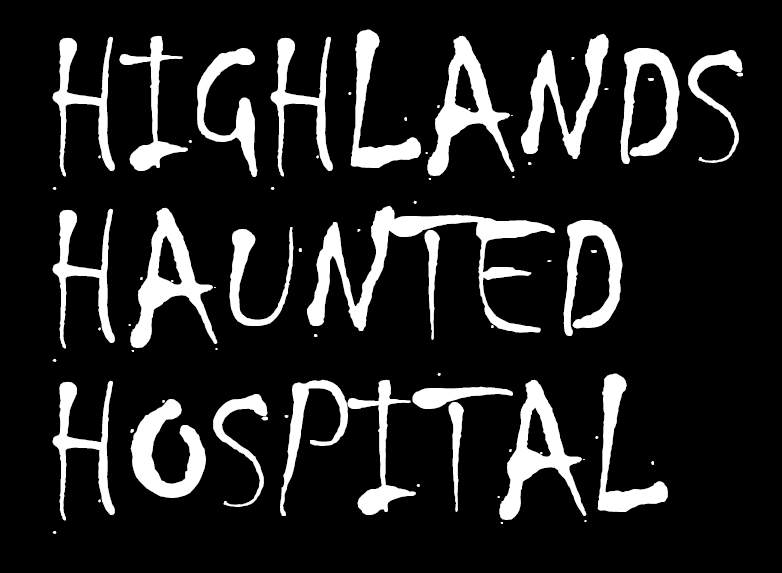 Haunted Hospital at the Hyde in the Highlands